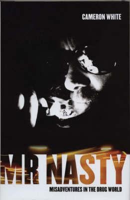 Mr Nasty by Cameron White