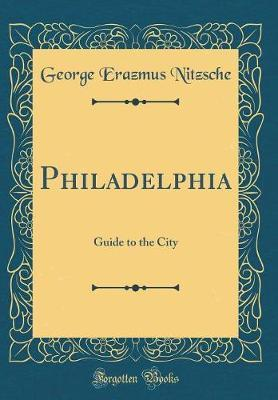 Philadelphia by George Erazmus Nitzsche