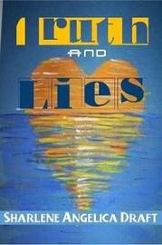 Truth and Lies by Sharlene Draft image