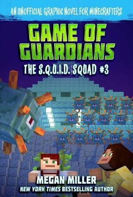 Game of the Guardians, Volume 3 by Megan Miller