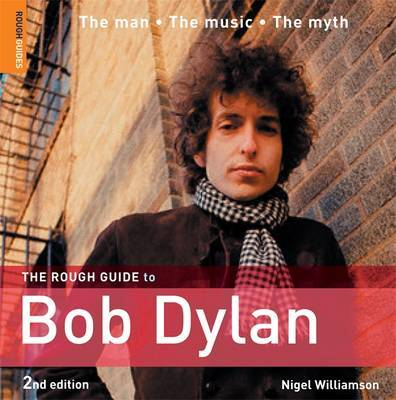 The Rough Guide to Bob Dylan by Nigel Williamson image