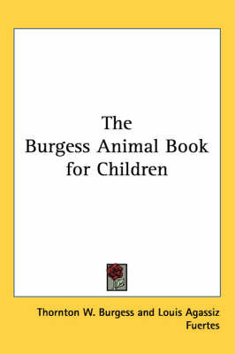 The Burgess Animal Book for Children by Thornton W.Burgess image