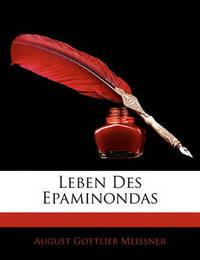 Leben Des Epaminondas by August Gottlieb Meissner