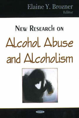New Research on Alcohol Abuse & Alcoholism