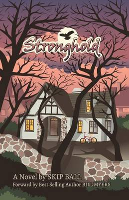 Stronghold by Skip Ball