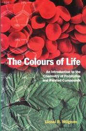 The Colours of Life by Lionel R. Milgrom image