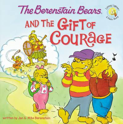 The Berenstain Bears and the Gift of Courage by Jan Berenstain image