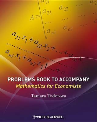Mathematics for Economists: Problems Book by Tamara Todorova image