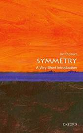 Symmetry: A Very Short Introduction by Ian Stewart
