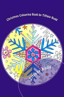 Christmas Colouring Book by Tiffany Budd by Tiffany Budd image