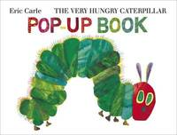 The Very Hungry Caterpillar: Pop Up by Eric Carle