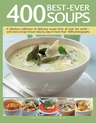 400 Best-ever Soups by Anne Sheasby image