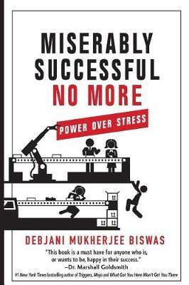 Miserably Successful No More by Debjani M Biswas image