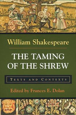 The Taming of the Shrew by W Shakespeare