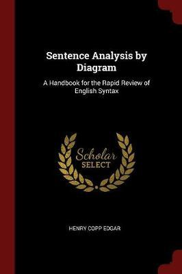 Sentence Analysis by Diagram by Henry Copp Edgar