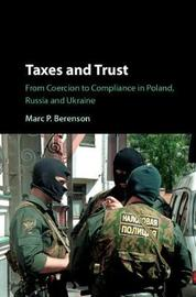 Taxes and Trust by Marc P. Berenson