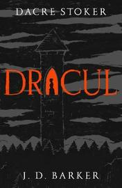 Dracul by Dacre Stoker image