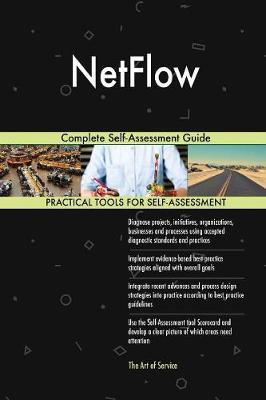 Netflow Complete Self-Assessment Guide by Gerardus Blokdyk