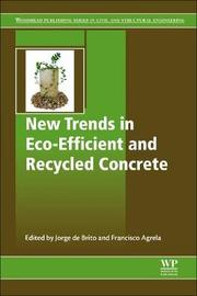 New Trends in Eco-efficient and Recycled Concrete