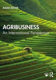 Agribusiness by Julian Roche