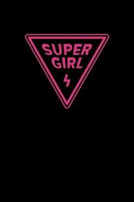 Super Girl by Noted Expressions