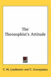The Theosophist's Attitude by C. Jinarajadasa image