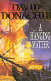 A Hanging Matter by David Donachie