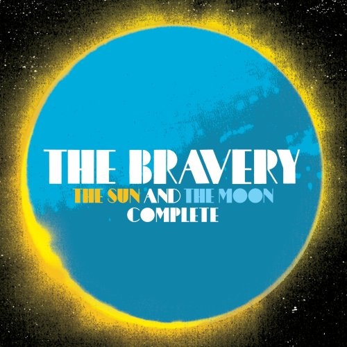 The Sun And The Moon Complete by The Bravery image