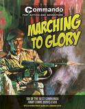 Commando: Marching to Glory: Six of the Best Commando Army Books Ever! by George Low