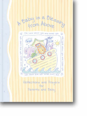 A Baby is a Blessing from Above by Zondervan Publishing