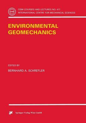 Environmental Geomechanics by B. A. Schrefler