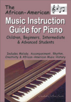 African American Music Instruction Guide for Piano by Darshell DuBose-Smith