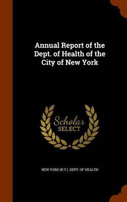 Annual Report of the Dept. of Health of the City of New York image