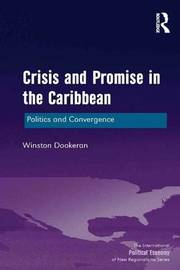 Crisis and Promise in the Caribbean by Winston Dookeran