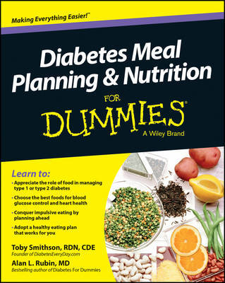 Diabetes Meal Planning and Nutrition For Dummies by Toby Smithson