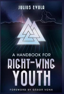 A Handbook for Right-Wing Youth by Julius Evola image