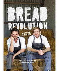 Bread Revolution by Duncan Glendinning