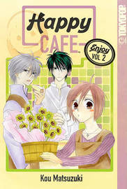 Happy Cafe Volume 2 by Kou Matsuzuki image
