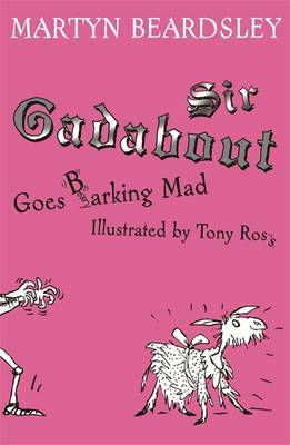 Sir Gadabout goes Barking Mad by Martyn Beardsley image