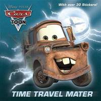 Time Travel Mater (Disney/Pixar Cars) by Frank Berrios