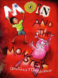 Moin and the Monster by Anushka Ravishankar image