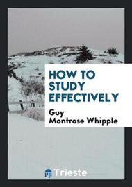 How to Study Effectively by Guy Montrose Whipple image