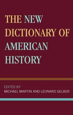 The New Dictionary of American History by Michael Rheta Martin