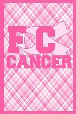 FCK Cancer by Cancer Legends