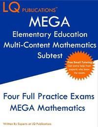 MEGA Elementary Education Multi-Content Mathematics Subtest by Lq Publications image
