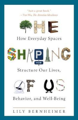 The Shaping of Us by Lily Bernheimer