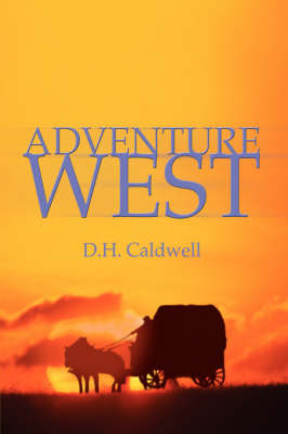 Adventure West by D.H. Caldwell image