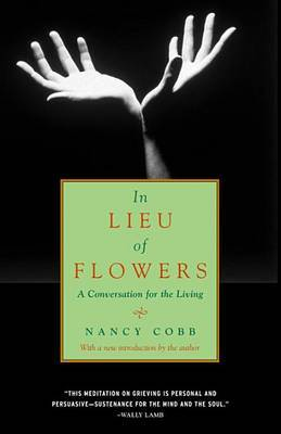 In Lieu Of Flowers by Nancy Cobb image
