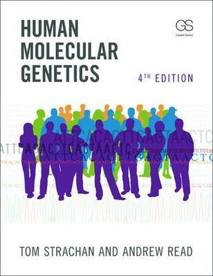 Human Molecular Genetics by Tom Strachan
