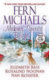 Making Spirits Bright by Fern Michaels